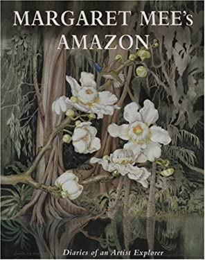 Margaret Mee's Amazon: The Diaries of an Artist Explorer 9781851494545