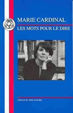 Marie Cardinal: Les Mots Pour Le Dire 9781853993367