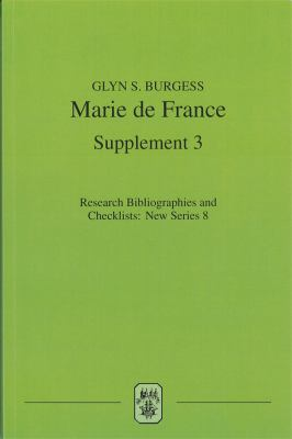 Marie de France: An Analytical Bibliography, Supplement No. 3 9781855661547