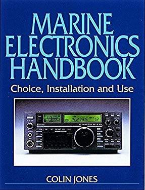 Marine Electronics Handbook: Choice, Installation and Use 9781853108822