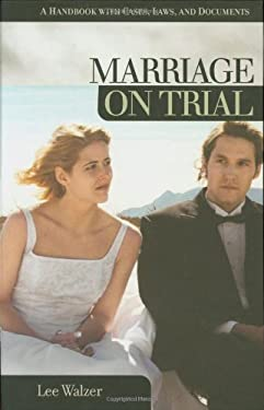 Marriage on Trial: A Handbook with Cases, Laws, and Documents 9781851096107
