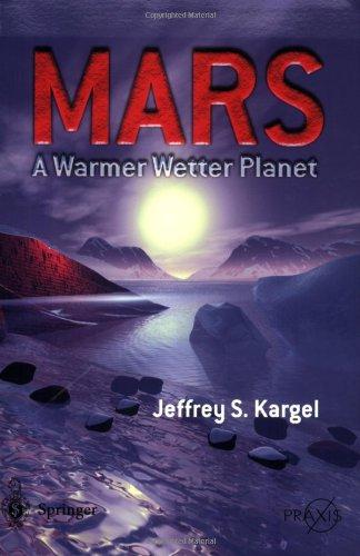 Mars--A Warmer, Wetter Planet 9781852335687