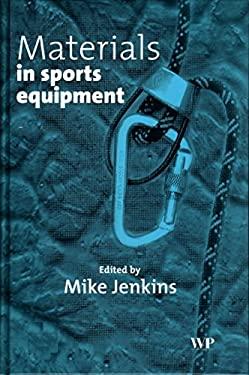 Materials in Sports Equipment: Volume 1