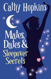 Mates, Dates and Sleepover Secrets 11866824