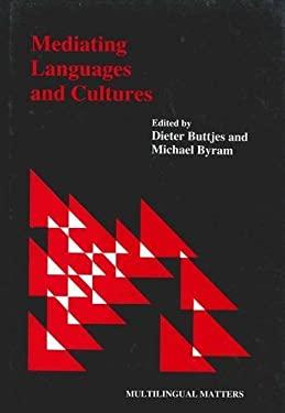 Mediating Languages Cultures 9781853590702