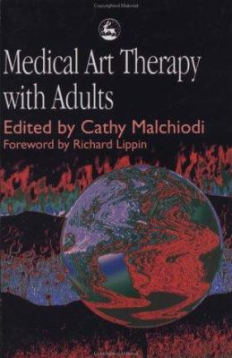 Medical Art Therapy with Adults 9781853026782