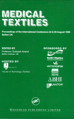 Medical Textiles: Proceedings of the 2nd International Conference, 24th & 25th August 1999, Bolton Institute, UK 9781855734944