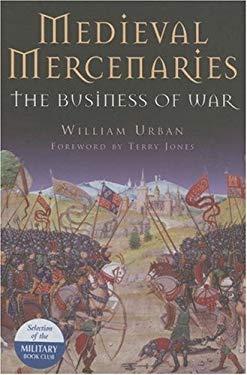 Medieval Mercenaries: The Business of War 9781853676970