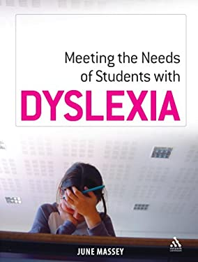 Meeting the Needs of Student with Dyslexia 9781855394452