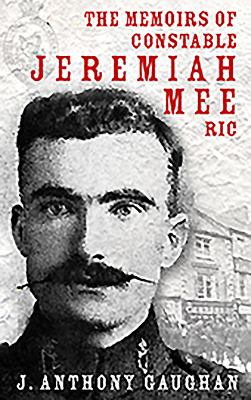 Memoirs of Constable Jeremiah Mee, Ric 9781856358842