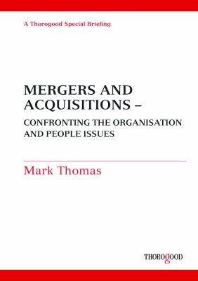 Mergers and Acquisitions: Confronting the People Issues 9781854186768