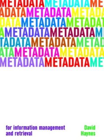 Metadata for Information Management and Retrieval 9781856044899