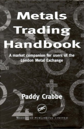 Metals Trading Handbook: A Market Companion for Users of the London Metal Exchange 9781855733473