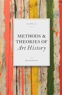 Methods & Theories of Art History 9781856698993