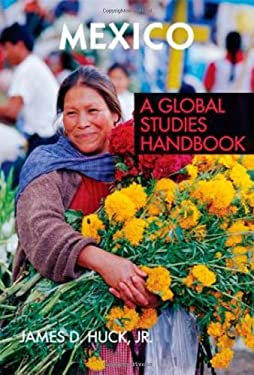 Mexico: A Global Studies Handbook 9781851099825