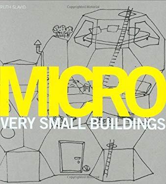 Micro: Very Small Buildings 9781856694957