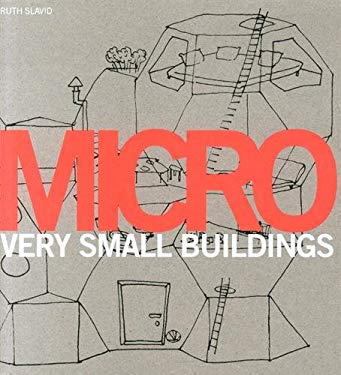 Micro: Very Small Buildings 9781856695947