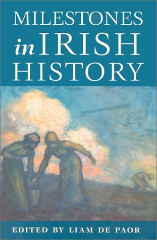 Milestones in Irish History 9781856352178