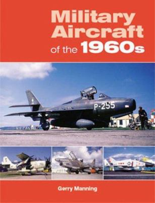 Military Aircraft of the 1960s 9781857802436