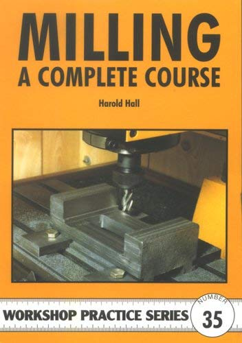Milling: A Complete Course 9781854862327