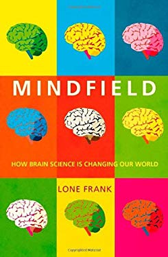 Mindfield: How Brain Science Is Changing Our World 9781851686490
