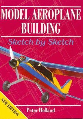 Model Aeroplane Building: Sketch by Sketch 9781854861481