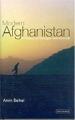 Modern Afghanistan: A History of Struggle and Survival 9781850434375