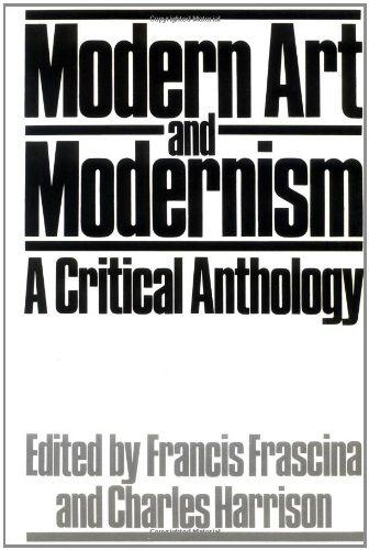 Modern Art and Modernism: A Critical Anthology