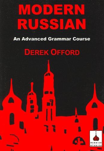 Modern Russian: An Advanced Grammar Course 9781853993619