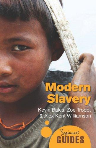 Modern Slavery: A Beginner's Guide 9781851688159