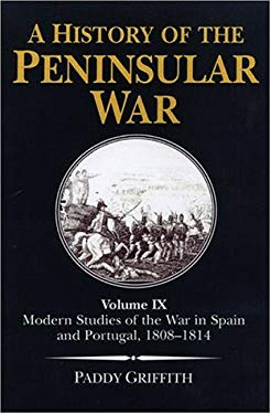 Modern Studies of the War in Spain and Portugal: 1808-1814