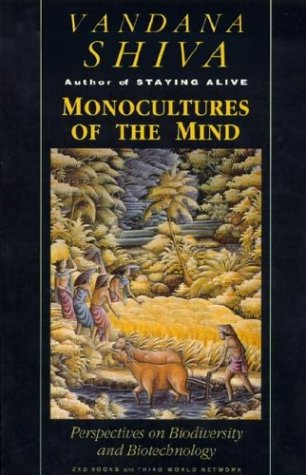 Monocultures of the Mind: Perspectives on Biodiversity and Biotechnology 9781856492188