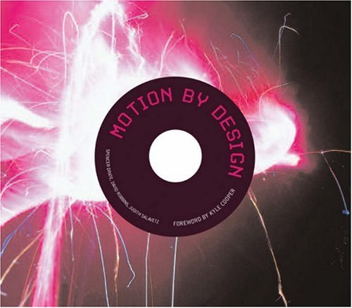 Motion by Design [With DVD] 9781856694711