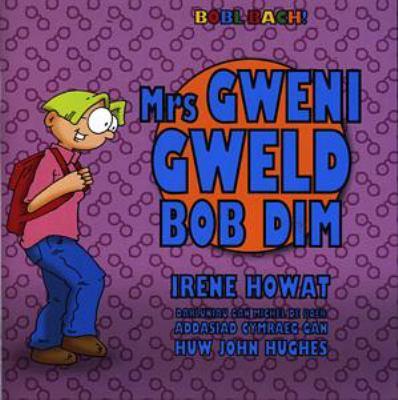 Mrs Gweni Gweld Bob Dim 9781859945223