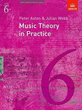 Music Theory in Practice, Grade 6 9781854725912