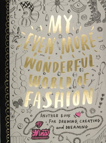 My Even More Wonderful World of Fashion 9781856697606