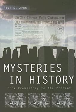 Mysteries in History: From Prehistory to the Present 9781851098996