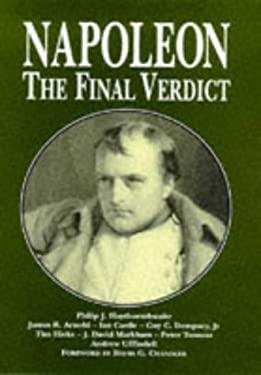 Napoleon: The Final Verdict 9781854093424