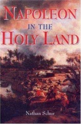 Napoleon in the Holy Land-Hardbound 9781853673450
