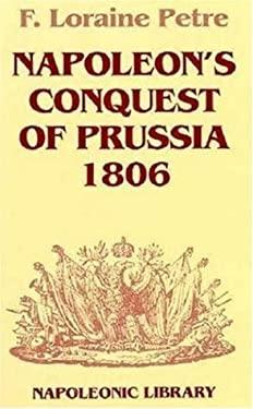Napoleon's Conquest of Prussia-Hardbound 9781853671456