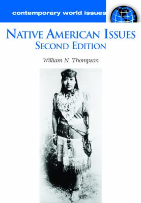 Native American Issues: A Reference Handbook 9781851097418