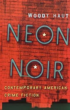 Neon Noir: Contemporary American Crime Fiction