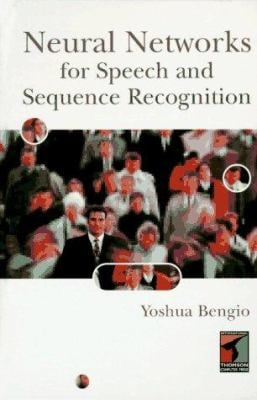 Neural Networks for Speech and Sequence Recognition 9781850321705