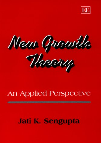 New Growth Theory: An Applied Perspective 9781858988757