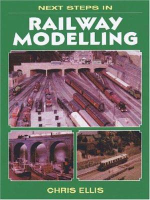 Next Steps in Railway Modelling 9781857801712