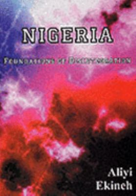 Nigeria: Foundations of Disintegration 9781858451756