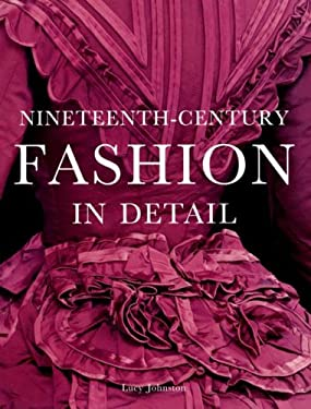 Nineteeth-Century Fashion in Detail 9781851774395