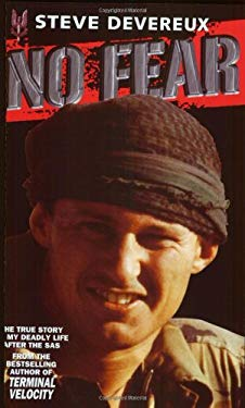 No Fear: The True Story of My Deadly Life After the SAS 9781857824865