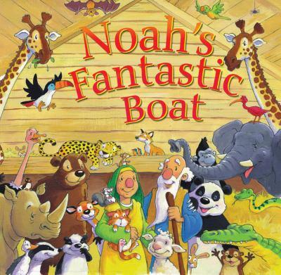Noah's Fantastic Boat 9781859856901