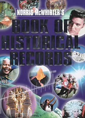 Norris McWhirter's Book of Historical Records 9781852278946